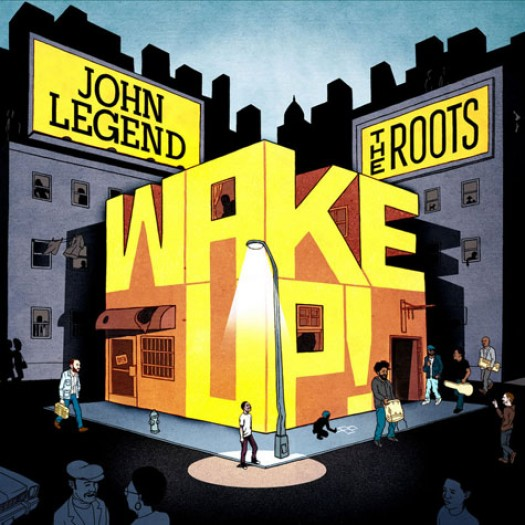 john-legend-roots-wake-up-cover-e1279246652953[1]